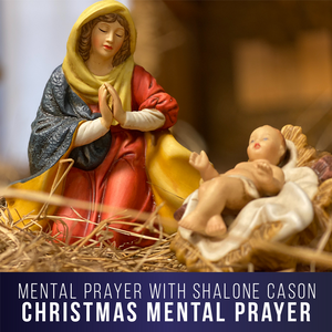 Christmas Mental Prayer 2020