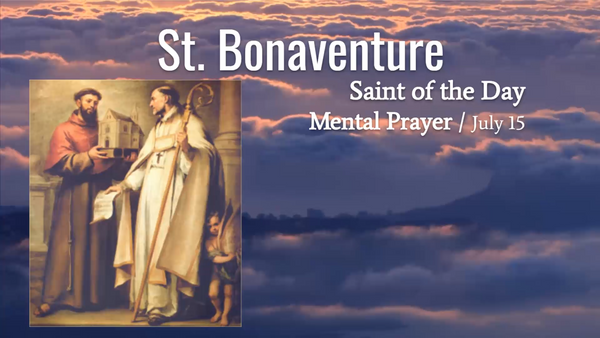 St. Bonaventure - July 15