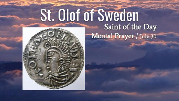 St. Olof of Sweden - July 30